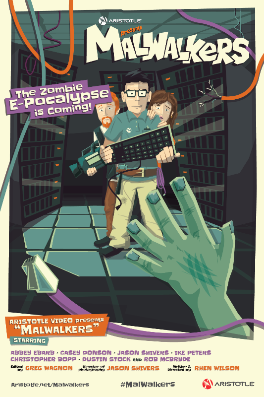Aristotle presents Malwalkers - The Zombie E-Pocalypse is coming!